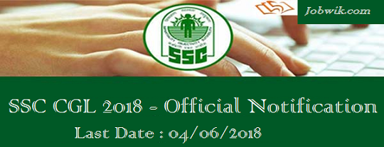 SSC CGL 2018 – Apply Online For SSC CGL Exam
