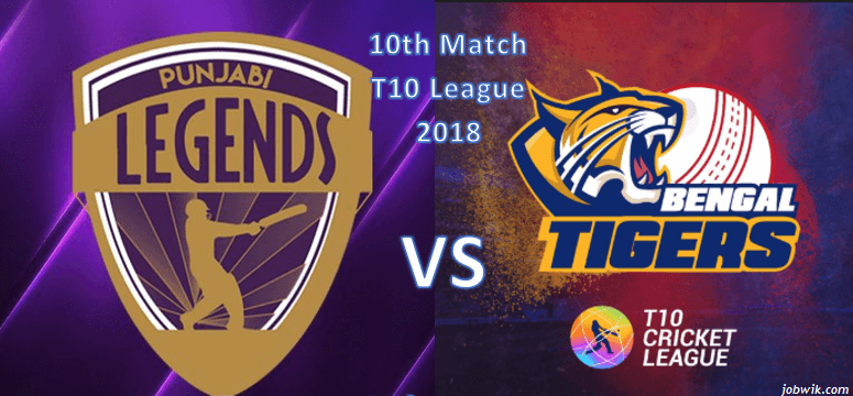 PUN VS BEN 10th T10 – Match Preview | Punjabi Legends Vs Bengal Tigers Dream11 Prediction