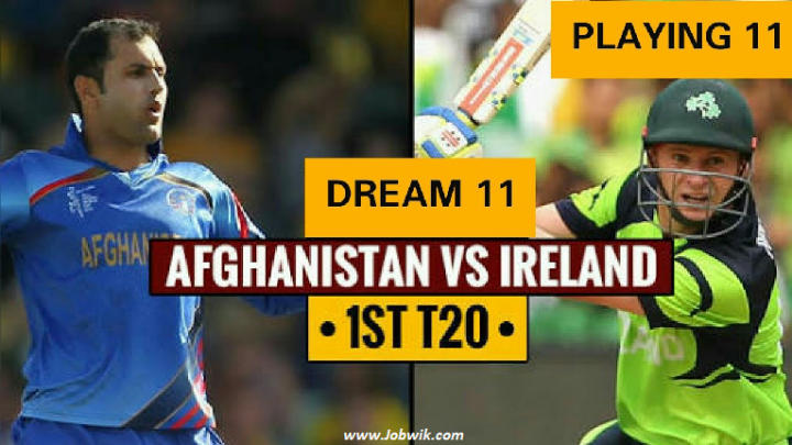 Afghanistan Vs Ireland 1st T20 Dream11 Match Prediction , Pitch Report, Winning Tips