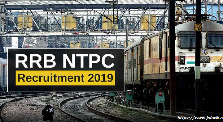 RRB NTPC Recruitment 2019 – Railway Apply online for 35277 Posts