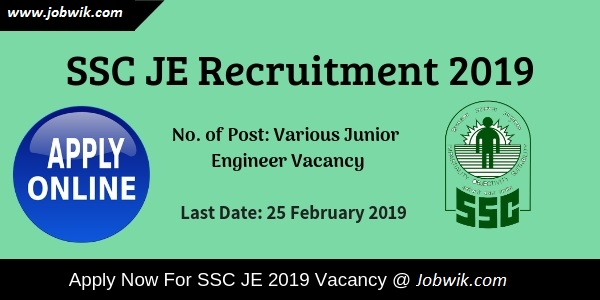 SSC JE Recruitment 2019 – 1601 Junior Engineer Posts Apply Online